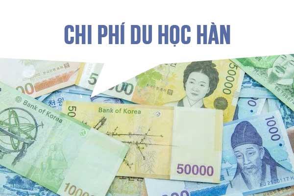 Chi Phí Đi Du Học Hàn Quốc Hết Bao Nhiêu Tiền?